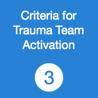 TR03 Criteria for Trauma Team Activation