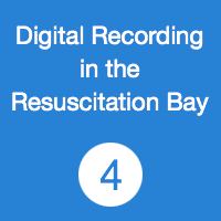 TR04 Digital recording in the Resuscitation Bay