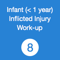 TR08 Infant inflicted injury work up