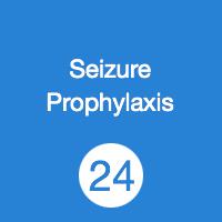TR24 Seizure Prophylaxis