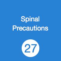 TR27 Spinal Precautions